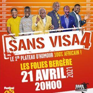 Sans Visa 4 - Plateau D'humour 100% Africain