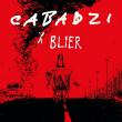 Concert CABADZI x BLIER + ZERO DEGRE à Nancy @ L'AUTRE CANAL - Billets & Places