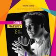 Concert Denis Matsuev - Classics and jazz  à Principaute de Monaco @ Opéra Garnier de Monte-Carlo - Billets & Places