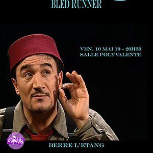 """""""Bled Runner"""" - Fellag"""