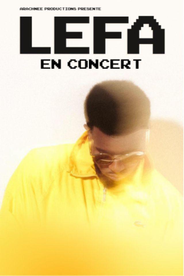 LEFA @ La Maroquinerie - PARIS