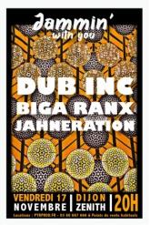 DUB INC + BIGA*RANX + JAHNERATION