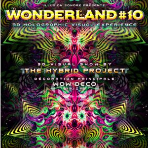 Wonderland #10 - 3D Holographic Visual Experience - Warehouse