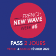 Concert PASS 2 JOURS FRENCH NEW-WAVE WEEK # 5