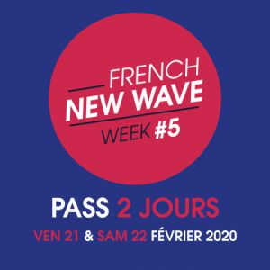 Pass 2 Jours French New-Wave Week # 5