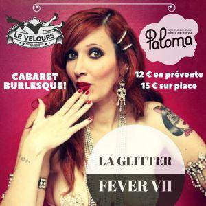 La Glitter Fever VII @ PALOMA - NIMES