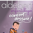 "Spectacle ALDEBERT ""Enfantillages, Concert dessiné"" à VOIRON @ GRAND ANGLE - Billets & Places"