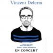 Concert VINCENT DELERM à Besançon  @ Théâtre Ledoux - Billets & Places