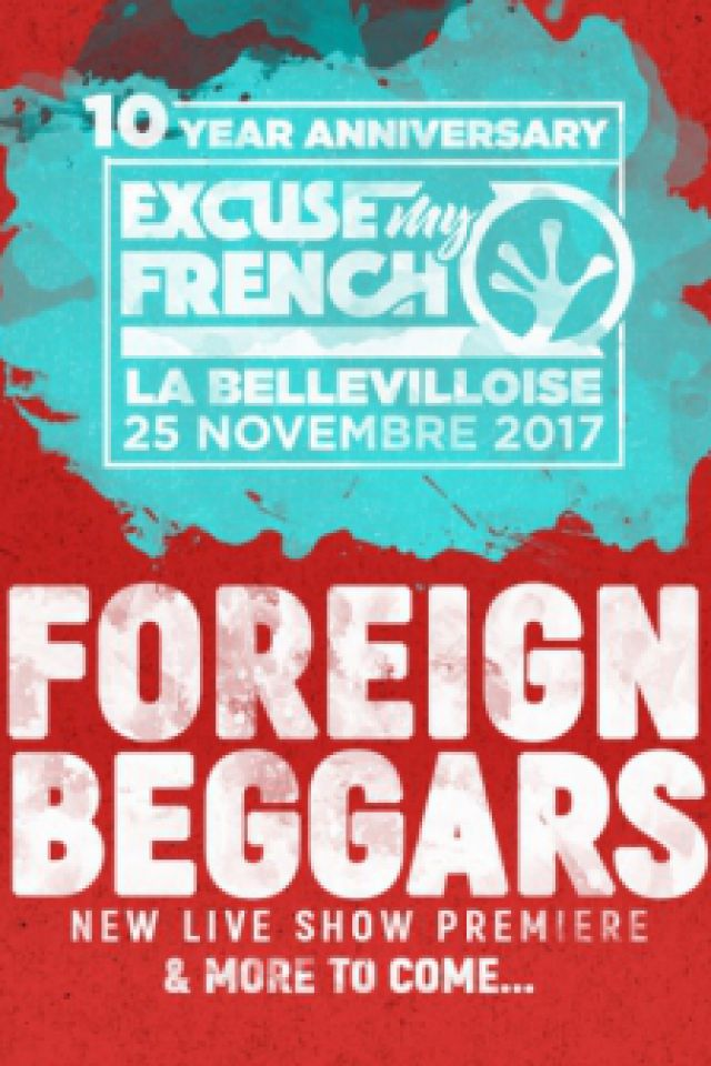 EXCUSE MY FRENCH: 10 YEAR ANNIVERSARY @ La Bellevilloise - Paris