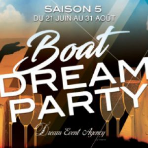 Boat Dream Party / saison 5 / Samedi 28 Juillet 2018 @ Le Levantin Catamaran - MARSEILLE