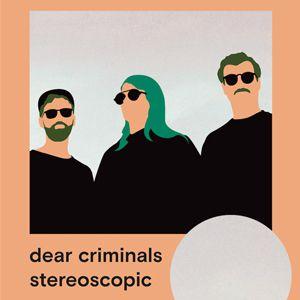 DEAR CRIMINALS @ ATHENEUM - DIJON