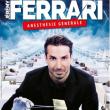 Spectacle JEREMY FERRARI - ANESTHESIE GENERALE