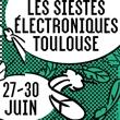 Festival les Siestes Electroniques - soirée club à BALMA @ La Grainerie - Billets & Places