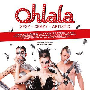 Ohlala « Sexy - Crazy - Artistic » @ ALHAMBRA NUM 4 CAT -