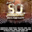Concert BEST OF 80 à Montbeliard @ L'Axone - Billets & Places