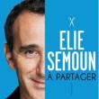 Spectacle ELIE SEMOUN à PONTARLIER  @ Espace René Pourny - Billets & Places