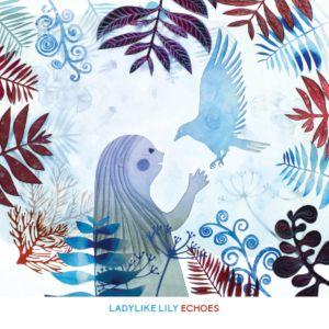 Echoes Par Ladylike Lily