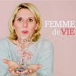 """Théâtre VERONIQUE GALLO """"FEMME DE VIE"""" à NAMUR @ GRANDE SALLE - THEATRE DE NAMUR - Billets & Places"""