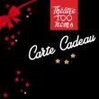 CARTE CADEAU à NANTES @ THEATRE 100 NOMS  - Billets & Places