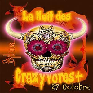 LA NUIT DES CRAZYVORES + @ Gibus Club - PARIS