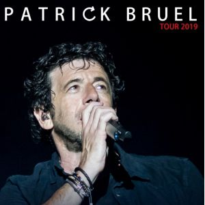Patrick Bruel Tour 2019 Ce Soir On Sort...