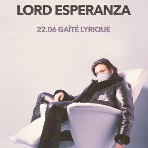 LORD ESPERANZA (avec NELICK & MAJEUR MINEUR) @ La Gaîté Lyrique - Paris