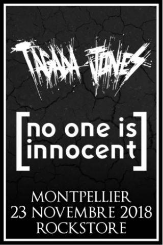 Concert TAGADA JONES + NO ONE IS INNOCENT à Montpellier @ Le Rockstore - Billets & Places