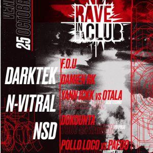 Rave In Da Club W. Darktek, N-Vitral & More - Warehouse Nantes