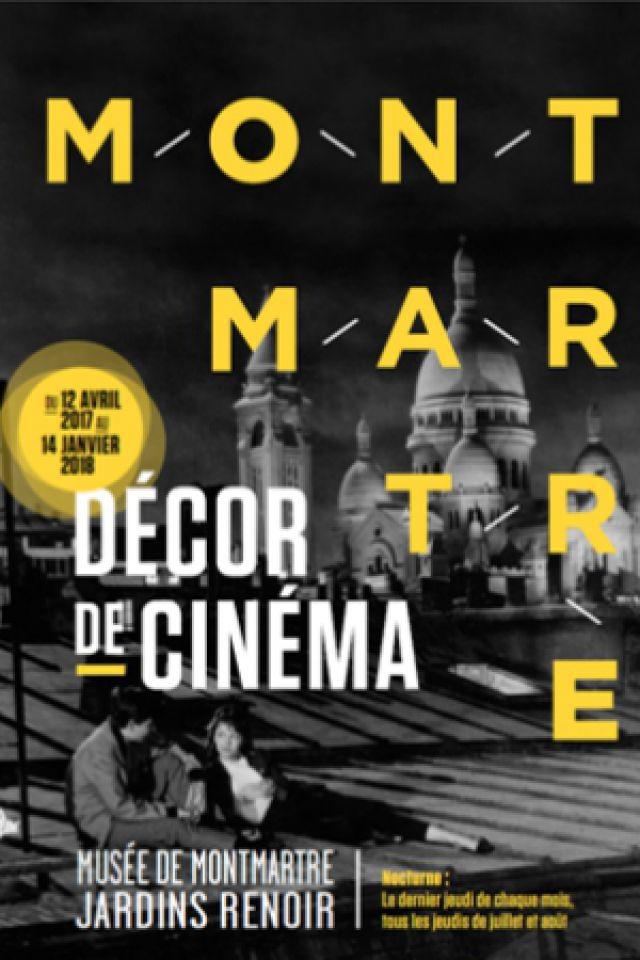 Visite du Musée de Montmartre + exposition Décor de Cinéma @ Musée de Montmartre - PARIS