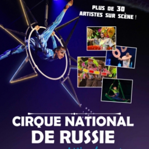 Billets CIRQUE NATIONAL DE RUSSIE - VENDESPACE