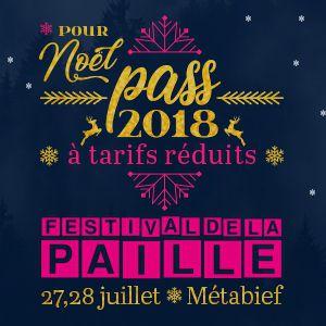 FESTIVAL DE LA PAILLE 2018 - PASS PROMO 2 JOURS @ METABIEF - MÉTABIEF