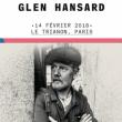 Concert Glen Hansard à Paris @ Le Trianon - Billets & Places