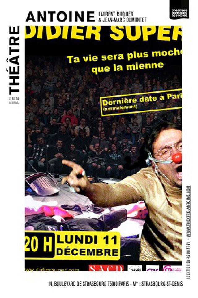 Billets DIDIER SUPER - Théâtre Antoine
