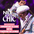Concert NILE RODGERS & CHIC à SETE @ THEATRE DE LA MER - Billets & Places