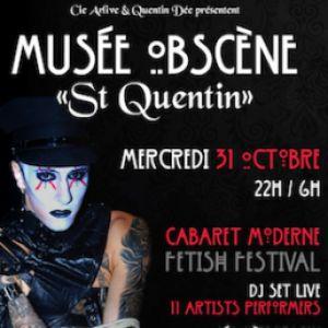 "Musée Obscène ""Saint Quentin"" @ Crazy Circus  - AGDE"