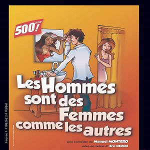 « Les Hommes sont des Femmes comme les autres » @ Théâtre L'Archipel - Salle Bleue / 1 - PARIS