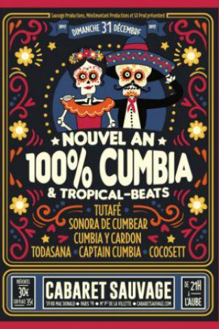 Soirée NOUVEL AN 100% CUMBIA ! à Paris @ Cabaret Sauvage - Billets & Places