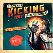 Concert 10 YEARS KICKING FEST' à NIMES @ PALOMA - Billets & Places