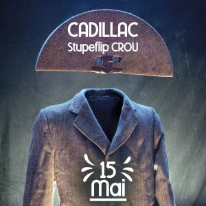 Cadillac (Stupeflip Crou) + Angle Mort & Clignotant