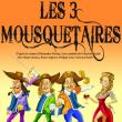 Théâtre LES TROIS MOUSQUETAIRES à SAINT FARGEAU PONTHIERRY @ Les 26 Couleurs - Salle C. Deneuve - Billets & Places