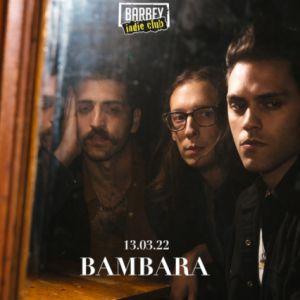 Barbey Indie Club: Bambara + Invité