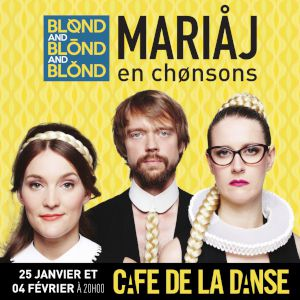 Blond And Blond And Blond - Mariaj En Chonsons