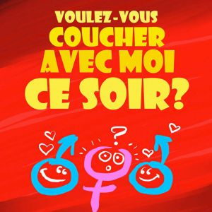 VOULEZ-VOUS COUCHER AVEC MOI CE SOIR @ LE K - KABARET CHAMPAGNE MUSIC HALL - TINQUEUX