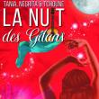 Concert TANIA - NEGRITA & TCHOUNE DANS LA NUIT DES GITANS