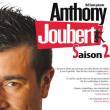 Spectacle Anthony Joubert Saison 2 à CUGNAUX @ Théâtre des Grands Enfants - Grand Théâtre - Billets & Places