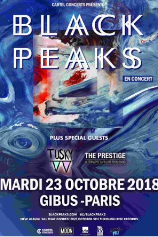 Billets BLACK PEAKS + Guests - Gibus Live
