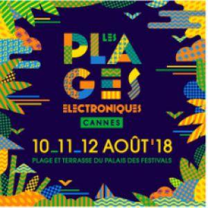 Les Plages Electroniques 10 Août 2018 @ Plage du Palais des Festivals  -  Cannes