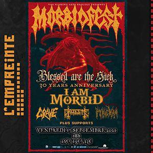 Morbidfest : I Am Morbid + Grave + Gruesome + Pyrexia