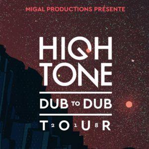 High Tone + Dub Engine + DJ Alor @ La Tannerie - Bourg en Bresse
