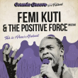 Concert Femi Kuti & The Positive Force  à Montpellier @ Le Rockstore - Billets & Places